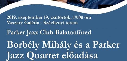 Borbély Mihály és a Parker Jazz Quartett előadása Balatonfüreden